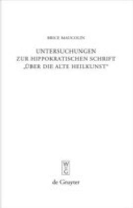 Untersuchungen zur hippokratischen Schrift 'Über die alte Heilkunst'