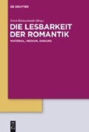Die Lesbarkeit der Romantik