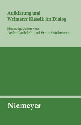 Aufklärung und Weimarer Klassik im Dialog