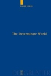 The Determinate World
