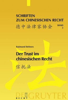 Der Trust im chinesischen Recht