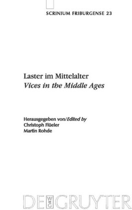 Laster im Mittelalter / Vices in the Middle Ages