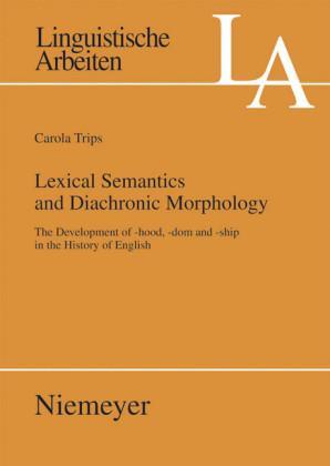 Lexical Semantics and Diachronic Morphology