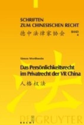Das Persönlichkeitsrecht im Privatrecht der VR China