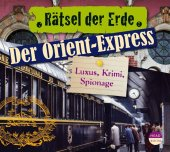 Der Orient-Express, 1 Audio-CD