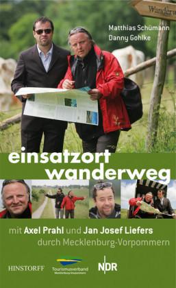 Einsatzort Wanderweg mit Axel Prahl und Jan Josef Liefers durch Mecklenburg-Vorpommern
