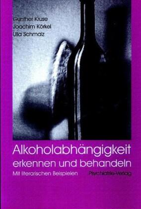 Alkoholabhängigkeit erkennen und behandeln
