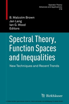 Spectral Theory, Function Spaces and Inequalities