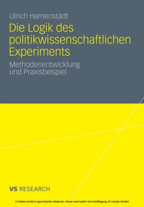 Die Logik des politikwissenschaftlichen Experiments