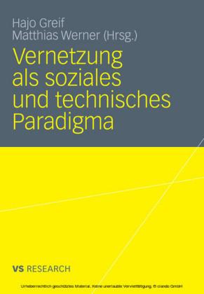 Vernetzung als soziales und technisches Paradigma