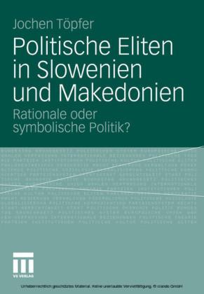 Politische Eliten in Slowenien und Makedonien