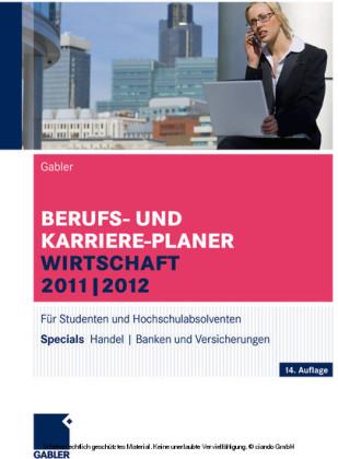Berufs- und Karriere-Planer Wirtschaft 2011-2012