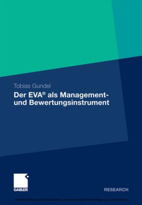 Der EVA® als Management- und Bewertungsinstrument