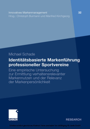 Identitätsbasierte Markenführung professioneller Sportvereine
