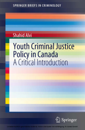 Youth Criminal Justice Policy in Canada