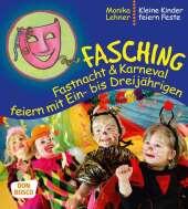 Fasching, Fastnacht & Karneval feiern mit Ein- bis Dreijährigen Cover