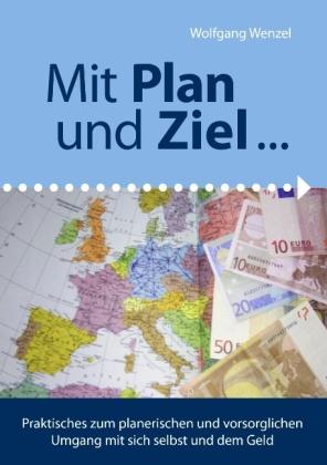 Mit Plan und Ziel