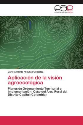 Aplicación de la visión agroecológica