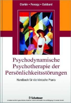 Psychodynamische Psychotherapie der Persönlichkeitsstörungen