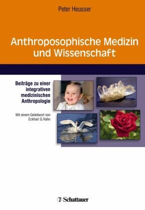 Anthroposophische Medizin und Wissenschaft