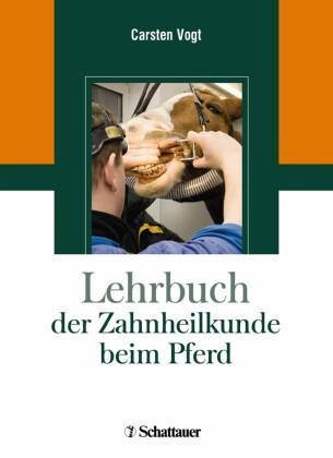 Lehrbuch der Zahnheilkunde beim Pferd