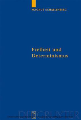Freiheit und Determinismus