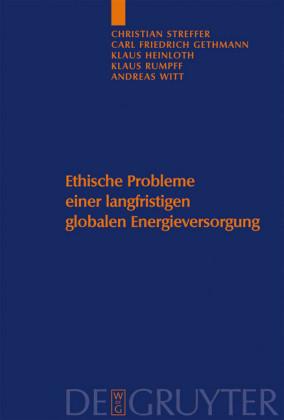 Ethische Probleme einer langfristigen globalen Energieversorgung