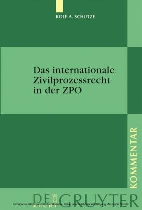 Das internationale Zivilprozessrecht in der ZPO