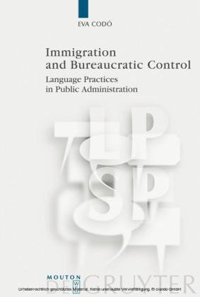 Immigration and Bureaucratic Control