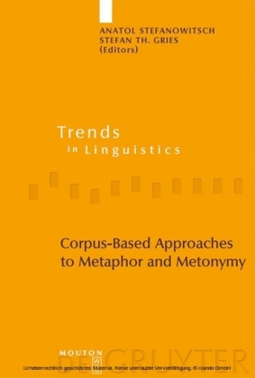Corpus-Based Approaches to Metaphor and Metonymy