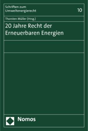 20 Jahre Recht der Erneuerbaren Energien
