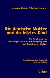 Die deutsche Mutter und ihr letztes Kind Cover