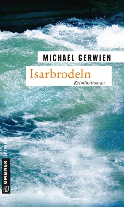 Isarbrodeln