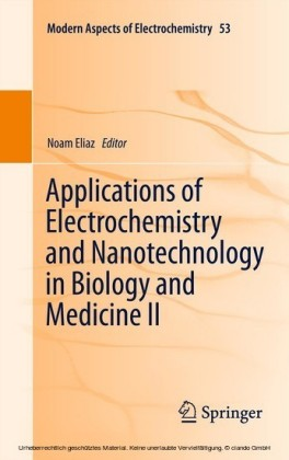 Applications of Electrochemistry and Nanotechnology in Biology and Medicine II