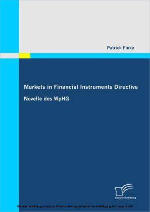 Markets in Financial Instruments Directive: Novelle des WpHG