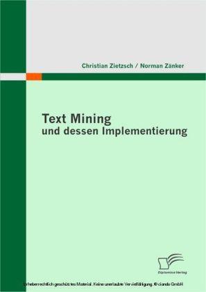 Text Mining und dessen Implementierung