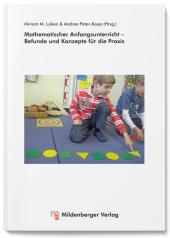 Mathematischer Anfangsunterricht - Befunde und Konzepte für die Praxis