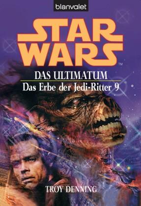 Star Wars. Das Erbe der Jedi-Ritter 9. Das Ultimatum