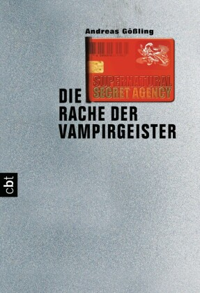 Supernatural Secret Agency - Die Rache der Vampirgeister
