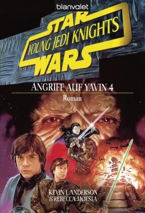 Star Wars. Young Jedi Knights 6. Angriff auf Yavin 4