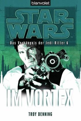 Star Wars. Das Verhängnis der Jedi-Ritter 6. Im Vortex
