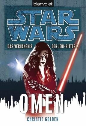Star Wars. Das Verhängnis der Jedi-Ritter. Omen