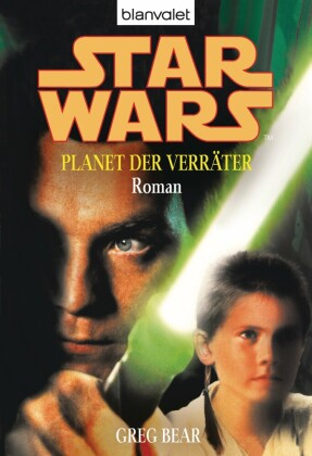 Star Wars. Planet der Verräter. Roman -