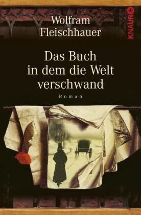 Das Buch in dem die Welt verschwand
