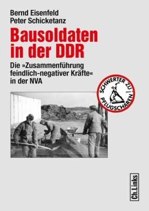 Bausoldaten in der DDR