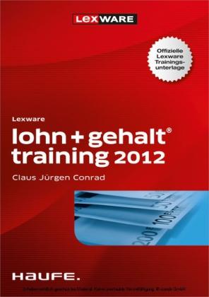 Lexware Lohn + Gehalt Training für 2012