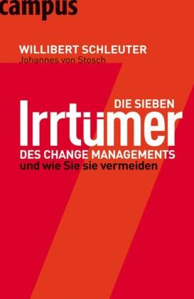 Die sieben Irrtümer des Change Managements