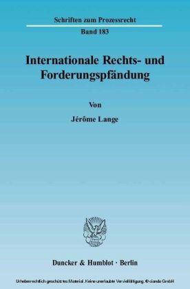 Internationale Rechts- und Forderungspfändung.