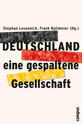 Deutschland - eine gespaltene Gesellschaft