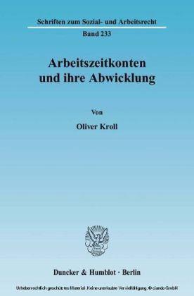 Arbeitszeitkonten und ihre Abwicklung.